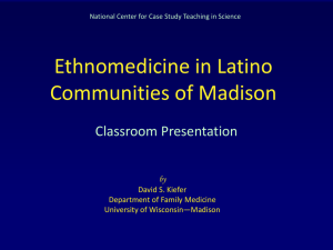 Ethnomedicine in Latino - National Center for Case Study Teaching