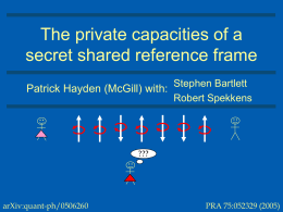 The classical and quantum private capacities of a secret