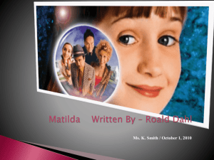 Matilda Written By – Roald Dahl - CAT200