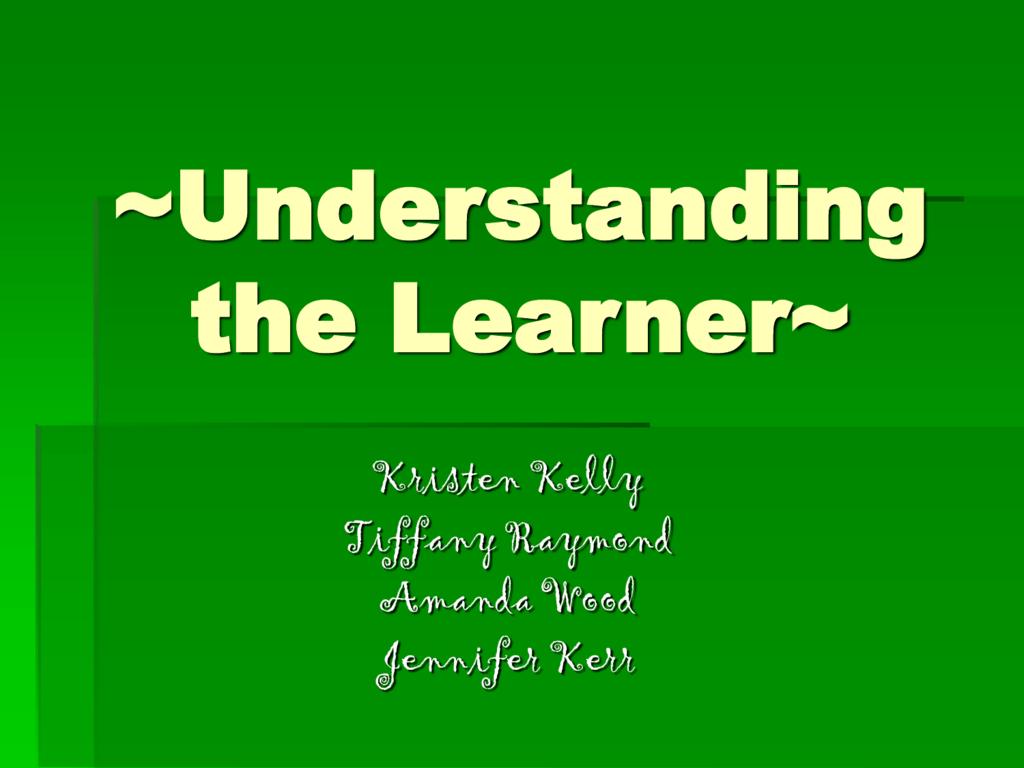 Understanding The Learner