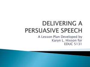 DELIVERING A PERSUASIVE SPEECH