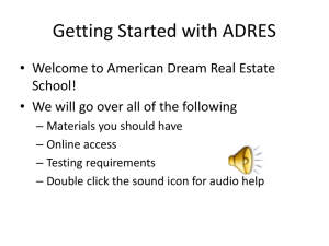 Getting Started with ADRES - American Dream Real Estate School