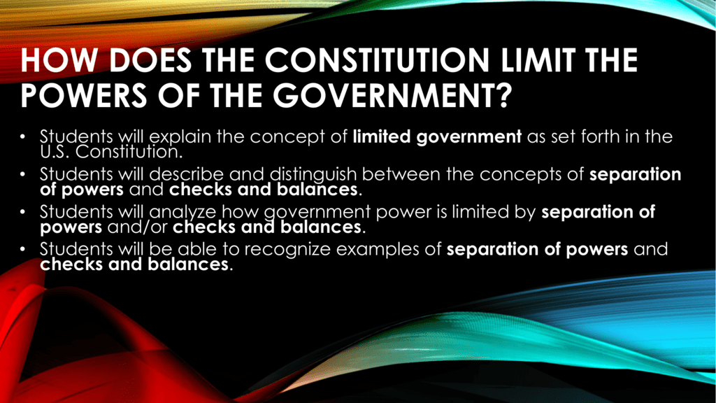 How Does The Constitution Limit The Powers Of The Government
