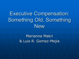 Executive Compensation: Something Old, Something New