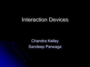 PowerPoint Presentation - Interaction Devices