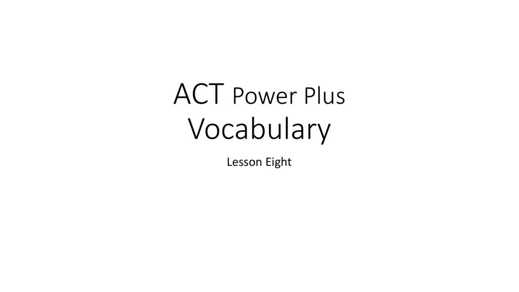 ACT Vocab 8