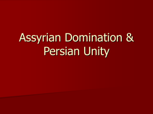 Assyrian Domination & Persian Unity