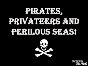 Pirates, Privateers and Perilous Seas PPT