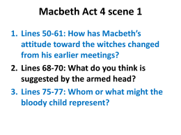 Macbeth Act 4 Reading Questions