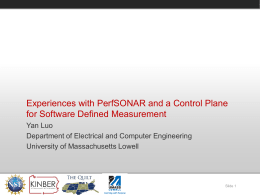 Experiences with PerfSONAR and a Control Plane for
