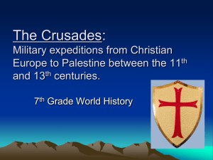The Crusades: Military expeditions from Christian Europe to