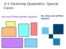 Lesson 11 – Factoring Quadratics – Special Cases.PPT