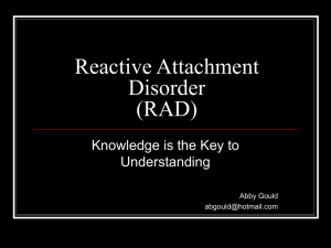 Reactive Attachment Disorder (RAD)