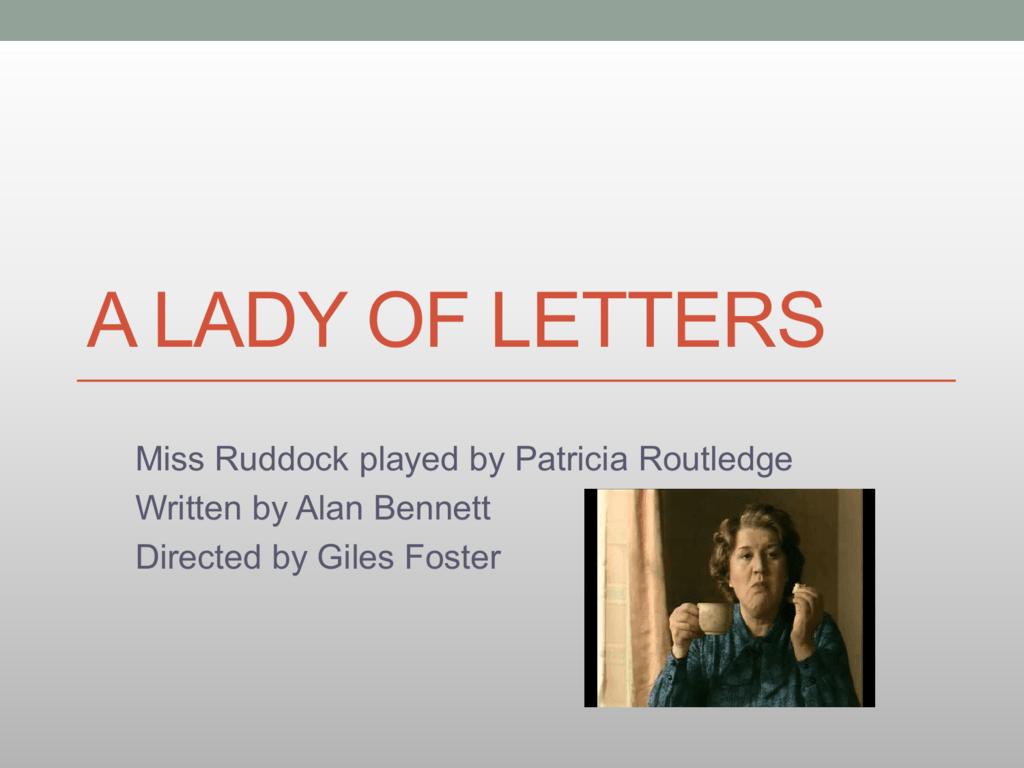 a lady of letters alan bennett