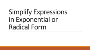 Simplify Expressions in Exponential or Radical Form