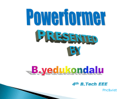 powerformer ppt presented by B.yedukondalachari