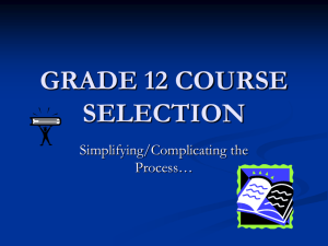 GRADE 12 COURSE SELECTION