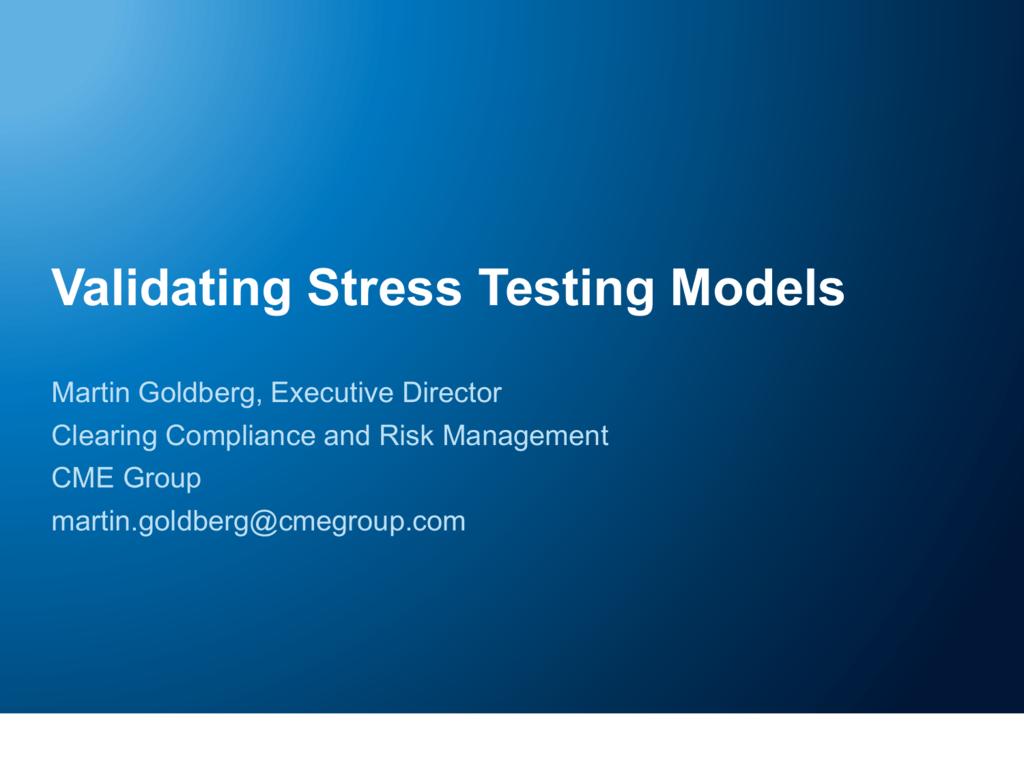 Validating stress testing models