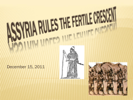 Assyria rules the fertile crescent