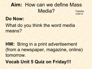 Aim: What is Mass Media?