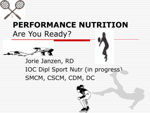 PERFORMANCE NUTRITION Are You Ready?