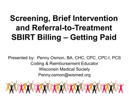 Screening, Brief Intervention and Referral-to-Treatment