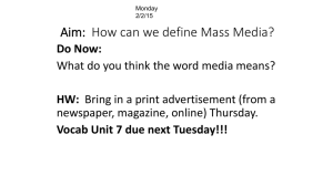 Aim: How can we define Mass Media?
