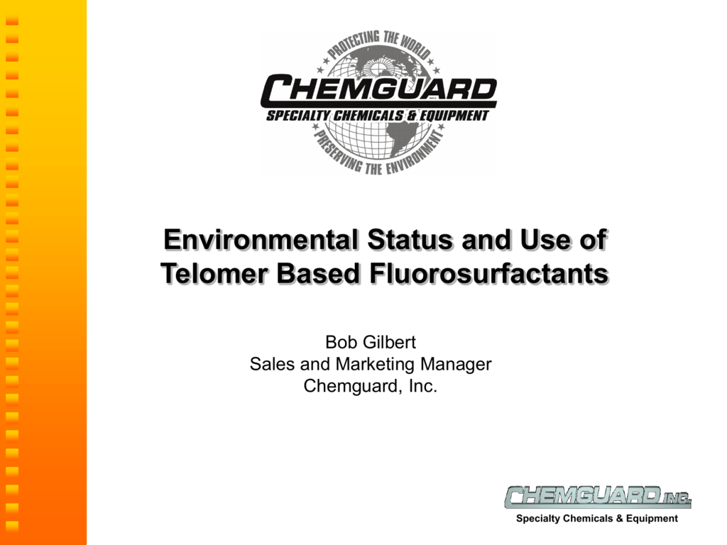 Environmental Status and Use of Telomer Based