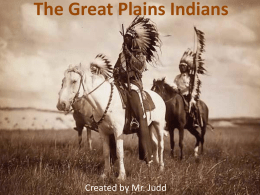 Great Plains Indians - Streetsboro City Schools