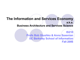 The Information and Services Economy aka Business Architecture