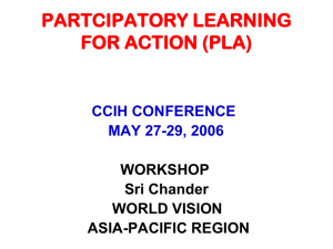 PARTCIPATORY LEARNING FOR ACTION (PLA)