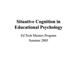 The Situative Perspective in Educational Psychology