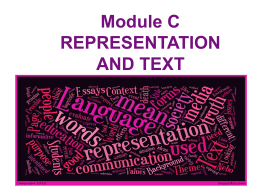 REPRESENTATION AND TEXT - Conflicting Perspectives