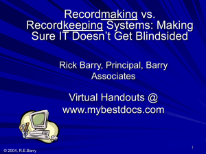 Recordmaking vs Recordkeeping Systems