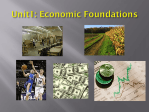 Unit 1 - Intro to Econ (Scarcity, OC, FOP) PPT