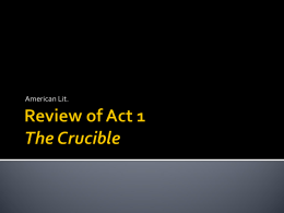 Review of Act 1 The Crucible
