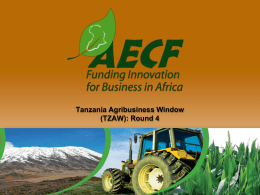 Tanzania Agribusiness Window (TZAW): Round 4