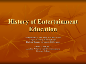 History of Entertainment Education - Montana State University Billings