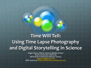 Time Will Tell: Using Time Lapse Photography and
