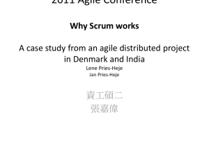 2011 Agile Conference 2011 Agile Conference Why Scrum works A