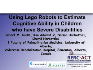 Using Lego Robots to Estimate Cognitive Ability in - RERC-ACT