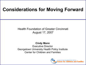 Considerations for Moving Forward - Center For Children and Families