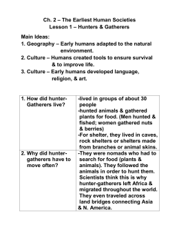 Ch. 2 – The Earliest Human Societies Lesson 1 – Hunters