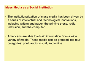PowerPoint 11 - Mass Media as a Social Institution