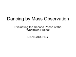 Dancing by Mass Observation: Evaluating the Second Phase of the