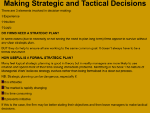 Making Strategic and Tactical Decisions