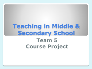 Team 5 Course Project Teaching in Middle & Secondary School