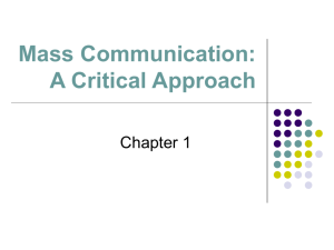 Mass Communication a critical approach