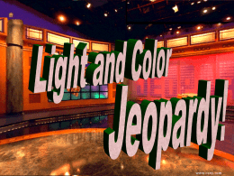 Light and Color Jeopardy!