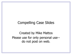 Compelling Case Slides